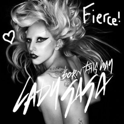 Lady Gaga Born This Way. I used to be a die hard Gaga fan but alas my love