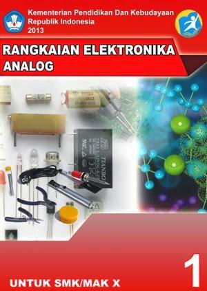 http://bse.mahoni.com/data/2013/kelas_10smk/Kelas_10_SMK_Rangkaian_Elektronika_Analog_1.pdf