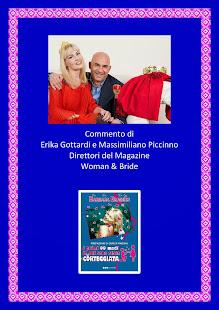 Commento di Erika Gottardi e Massimiliano Piccinno del Magazine Woman & Bride