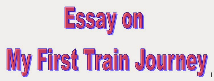 Buy an essay journey by train for class 4