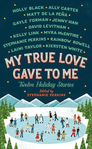 My True Love Gave to Me book cover