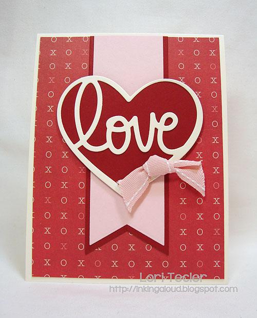 Love-designed by Lori Tecler-Inking Aloud-dies from My Favorite Things