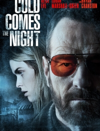 Cold Comes The Night | Bmovies