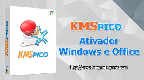 KMSpico v10 (Ativador Windows e Office) Gratis