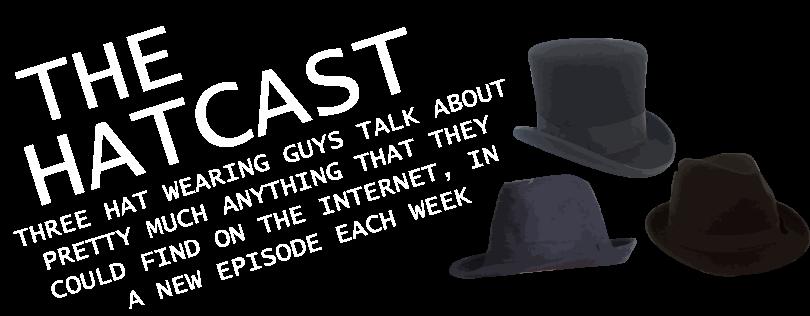 The Hatcast