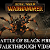 Total War: Warhammer The Battle of Black Fire Pass Developer Walkthrough
