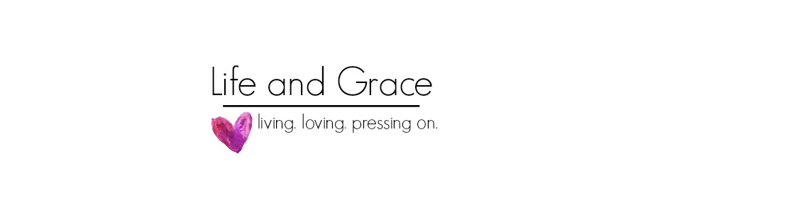 Life and Grace