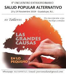 4° ENCUENTRO EXTRA DE SALUD POPULAR CEB-MX | 23 y 24 de Nov. 2019, en Guadalupe NL.Mx
