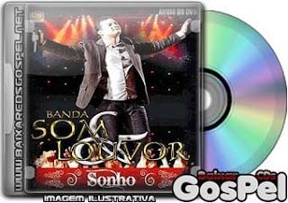 Banda Som e Louvor – Sonho [Áudio DVD] [2011] | músicas