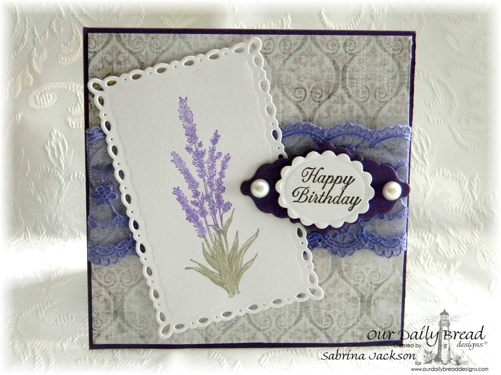 Stamps - Our Daily Bread Designs Lavender, Ornate Borders Sentiments, ODBD Custom Ornate Borders & Flower Dies