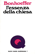 Dietrich Bonhoeffer-L'Essenza Della Chiesa-