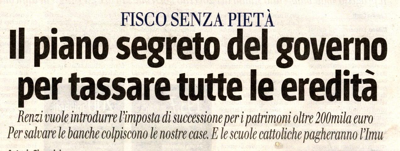 MERCATO LIBERO: RENZI STA PENSANDO ALLA TASSA DI SUCCESSIONE E ...