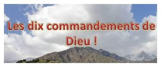 Les dix Commandements de Dieu !