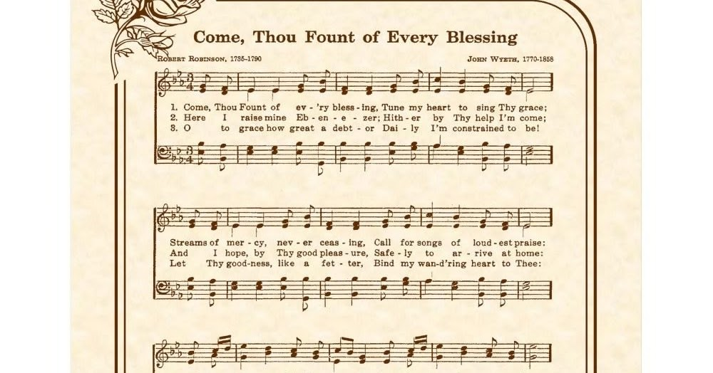 Christian Musix: Come Thou Fount of Every Blessing Lyrics and Chords