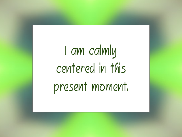 TIME AWARENESS (MINDFULNESS) affirmation