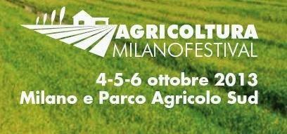 Cosa fare a Milano dal 4 al 6 ottobre 2013: Agricoltura Milano Festival eventi diffusi