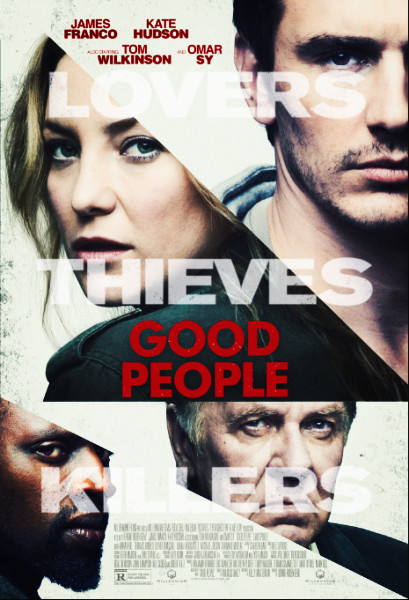 Good People Movie Film 2014 - Sinopsis (James Franco, Kate Hudson)