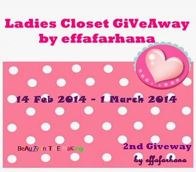 http://wwweffafarhana.blogspot.com/2014/02/ladies-closet-giveaway-by-effafarhana.html