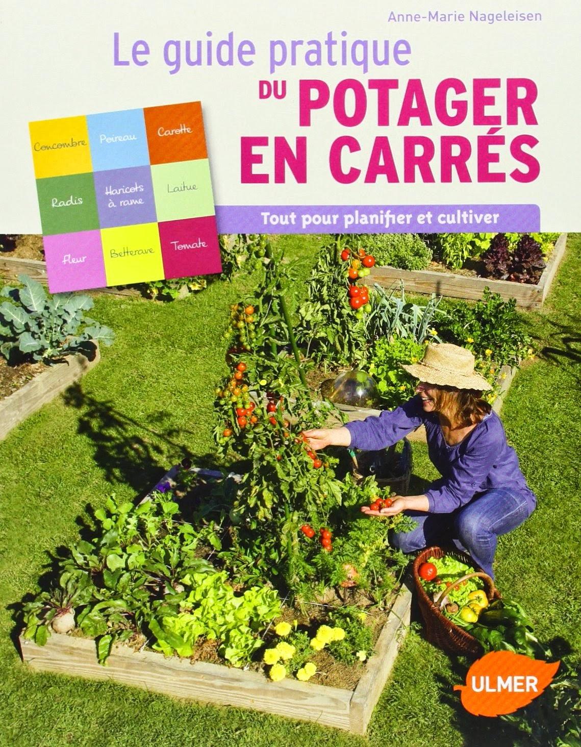 Guide pratique du potager en carrés : Tout pour planifier et cultiver