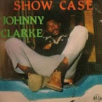 Johnny Clarke - Showcase