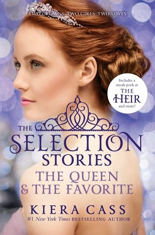 the selection stories the queen and & the favorite by kiera cass selection series young adult ya dystopian romance to be released cover