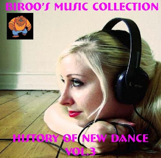 VA - Bir00's Music Collection - History Of New Dance Vol.3 (2012)