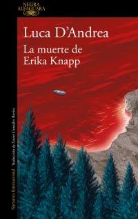 La muerte de Erika Knapp, Luca D'Andrea
