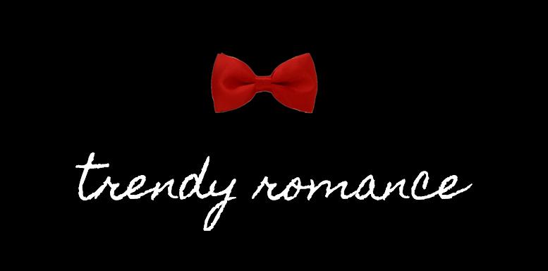 Trendy Romance