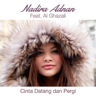 Nadira Adnan - Cinta Datang Dan Pergi (feat. Al Ghazali)