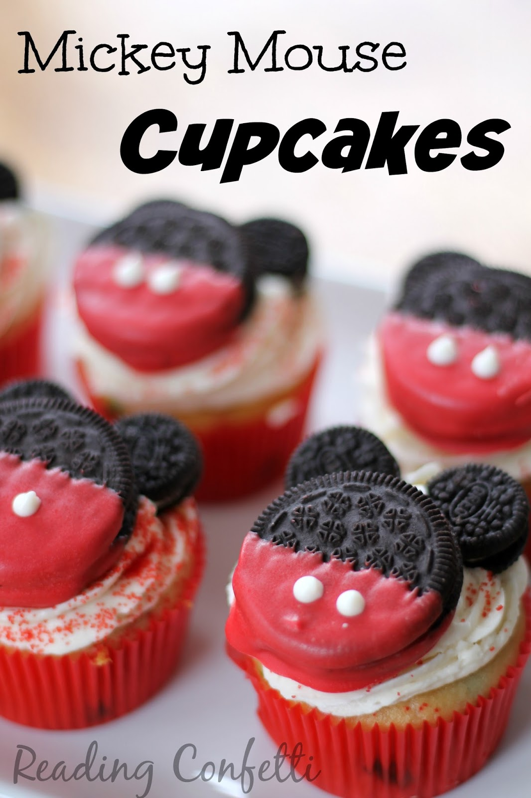 Pictures Of Mickey Mouse Cupcakes : Mickey Mouse Cupcakes: Baking with Kids ~ Reading Confetti