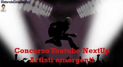 youtube nextup concorso artisti