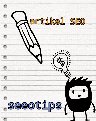 Cara membuat artikel SEO friendly