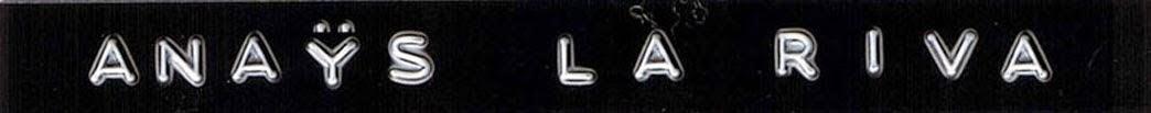 A n a ÿ s  L a  R i v a