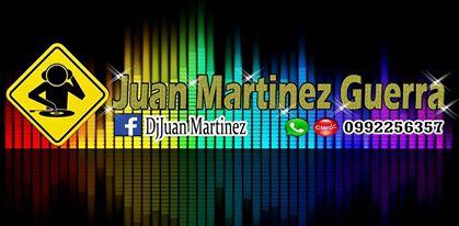 Dj Juan Martinez Guerra
