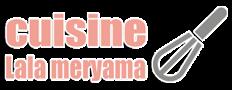 CUISINE LALA MERYAMA