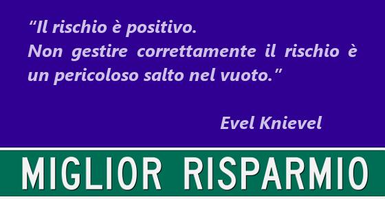 Aforisma del giorno - Miglior Risparmio - 16.02.2015 - Evel Knievel
