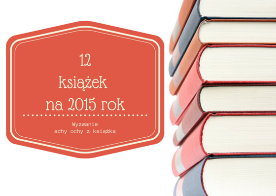 12 książek na 2015 rok