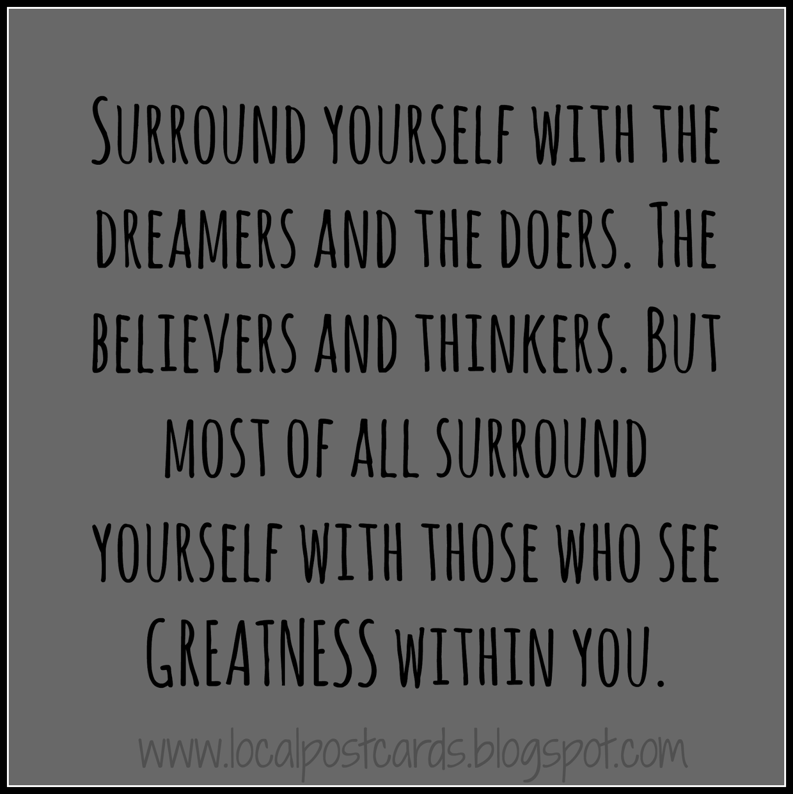 Surround Yourself with the Dreamers and Doers
