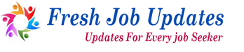 Fresh Job Updates | Freshers 2014 | Freshers 2013 | Freshers 2012