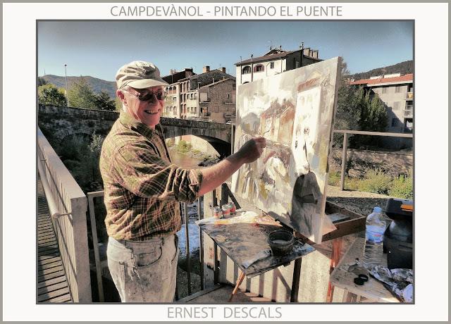 CAMPDEVÀNOL-PINTURA-PONT-SÈQUIA-PAISATGES-RIPOLLÉS-GIRONA-PINTANDO-PUENTE-PAISAJES-CATALUNYA-FOTOS-PINTOR-ERNEST DESCALS-