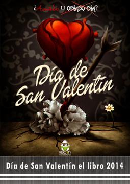 Día de San Valentín ¿Amado u odiado día? el libro por RBCBOOK 2014