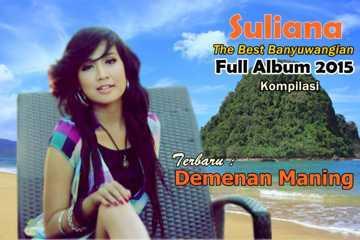 Koleksi Suliana Best lagu Banyuwangian Full Album 2015