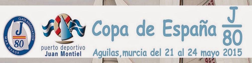 Copa de España J80 2015. Aguilas (Murcia)