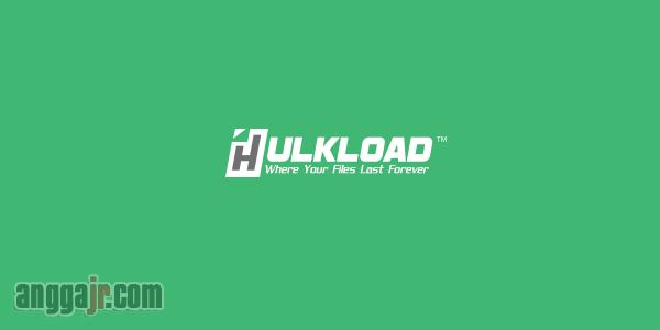 Cara Download di Hulkload.com, Download di Hulkload.com, Cara Melewati Hulkload.com, Cara Download di Hulkload.com Melalui HP, Cara Download di Hulkload.com Melalui Komputer Laptop PC