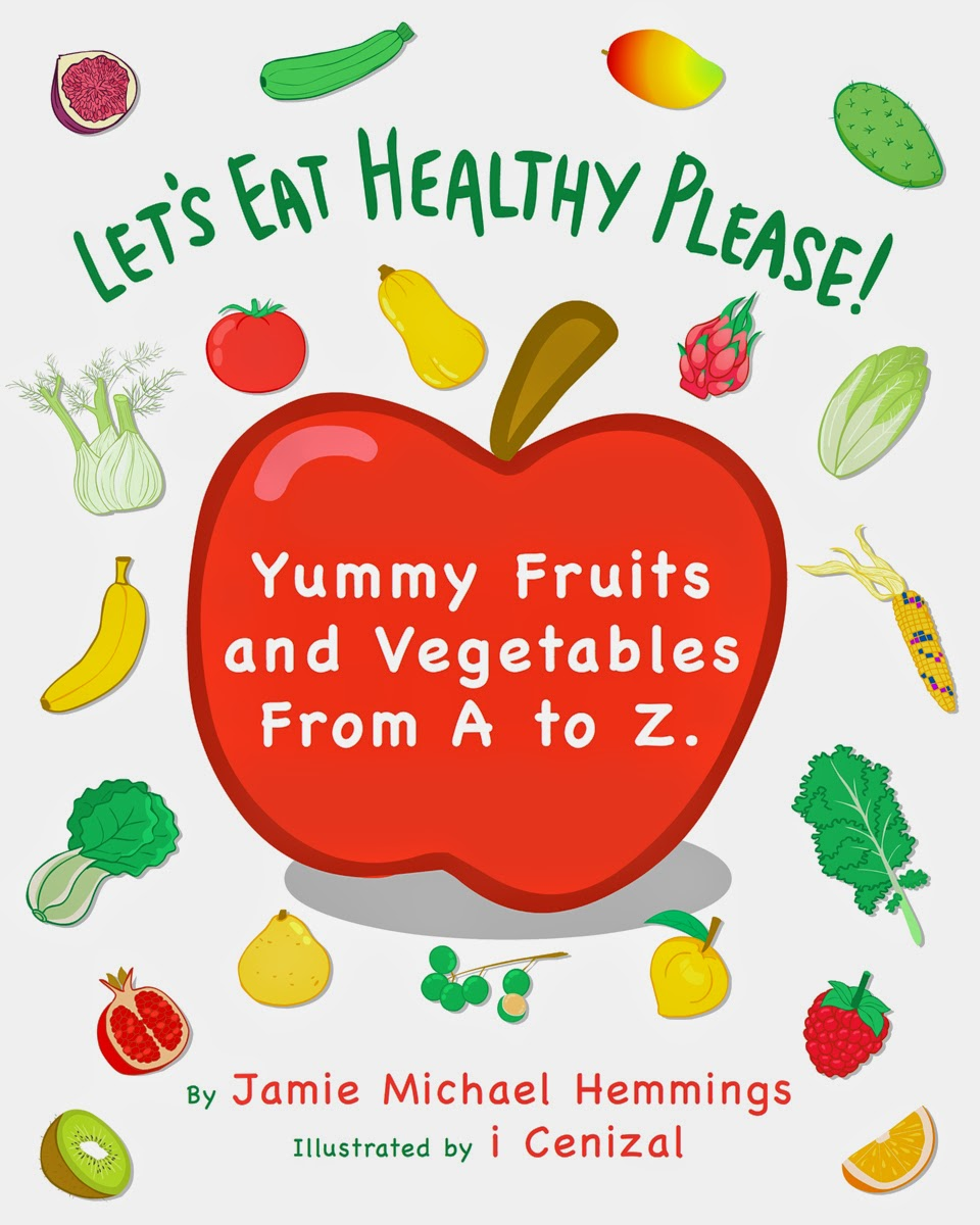 Icenizal Childrens Book Lets Eat Healthy Please Yummy Fruits And Vegetables From A To Z