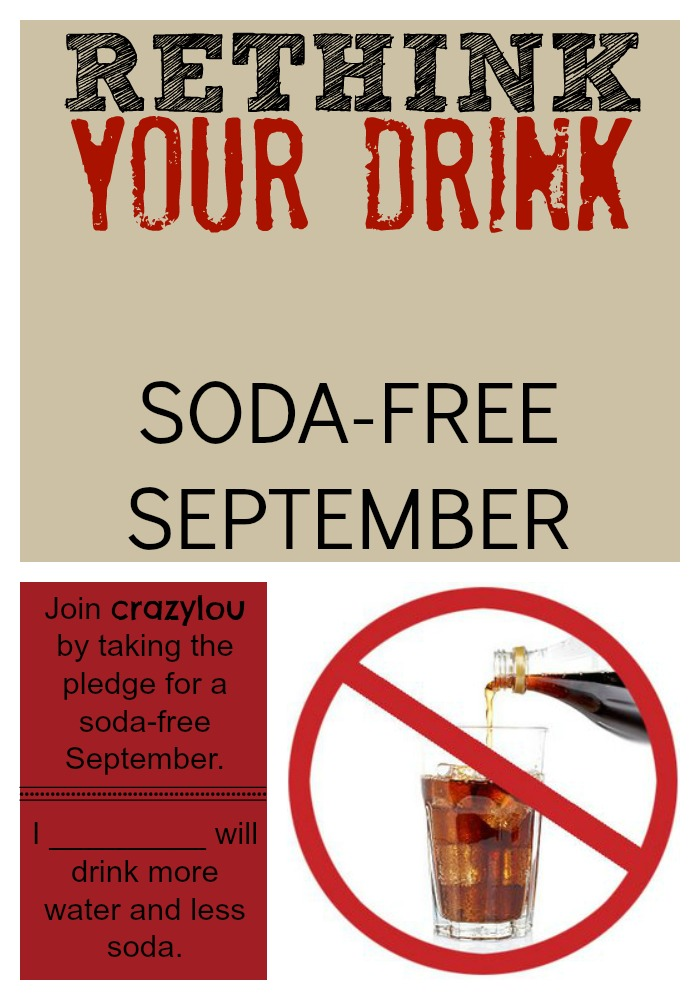 Rethink your drink and Go Soda-Free for the month of Sept!! Come on and take the Pledge!