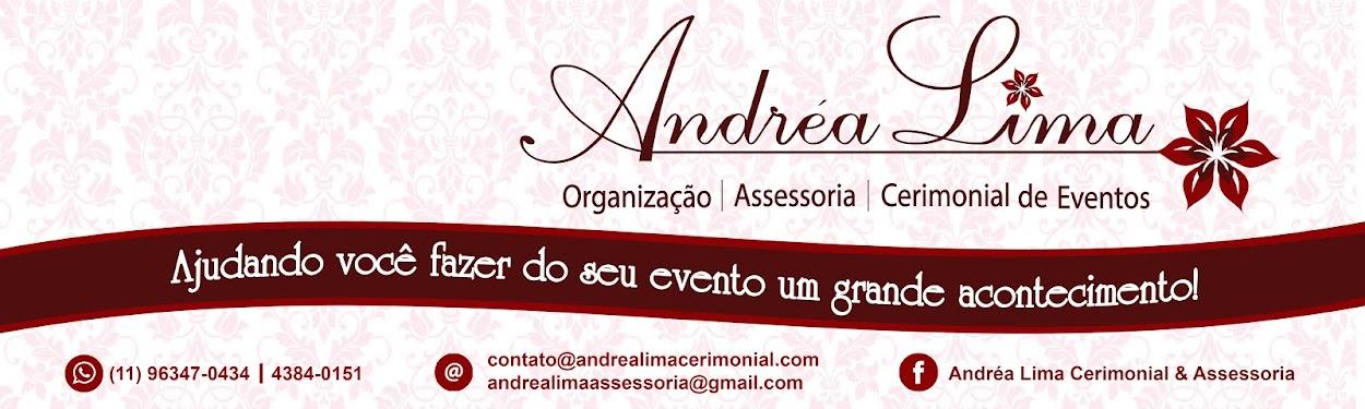 Andréa Lima Organização, Assessoria e Cerimonial de Eventos