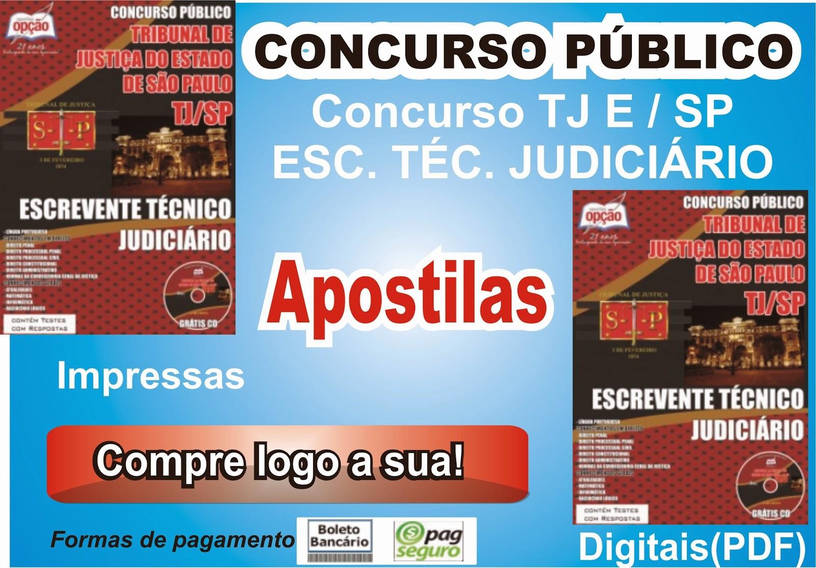 http://www.apostilasopcao.com.br/apostilas/1246/2163/tribunal-de-justica-do-estado-sp/escrevente-tecnico-judiciario.php?afiliado=2561