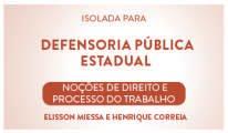 CURSO DE NOÇÕES DE DIREITO E PROCESSO DO TRABALHO PARA CONCURSO DA DEFENSORIA PÚBLICA 2016 - PROFS.