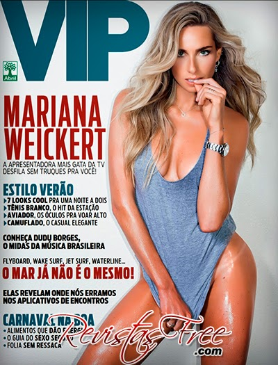 Revista Vip - Mariana Weickert - Fevereiro 2015